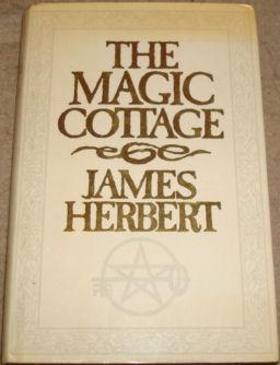 The Magic Cottage: James Herbert
