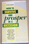 How to Survive and Prosper in a Recession: Peter Martin