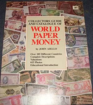 Collectors Guide and Catalogue of World Paper: John Aiello