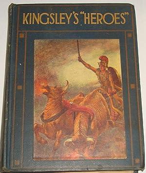 """Kingsley's """"Heroes"""": Charles Kingsley"""