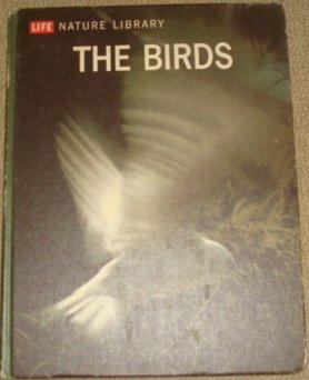 The Birds Life Nature Library: Roger Tory Peterson