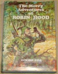 The Merry Adventures of Robin Hood: Pyle, Howard