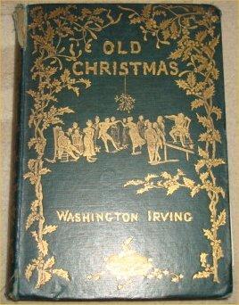 Old Christmas: Washington Irving