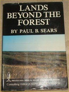 Land Beyond The Forest: Paul S. Sears