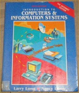 Introduction to Computers & Information Systems: Internet: Long, Larry E.;Long,