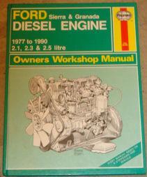 Ford Sierra and Granada Diesel Engine 1977-90: Ian Coomber