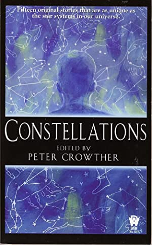 CONSTELLATIONS : The Best of New British: Crowther, Peter (ed.),