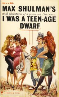 I WAS A TEEN-AGE DWARF: Shulman, Max