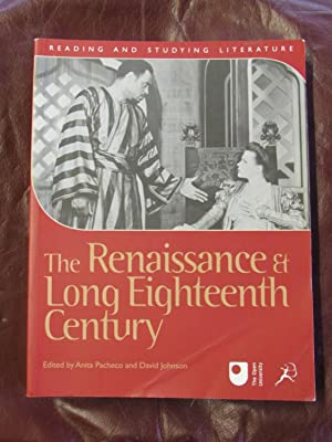 The Renaissance and Long Eighteenth Century: edited by Anita