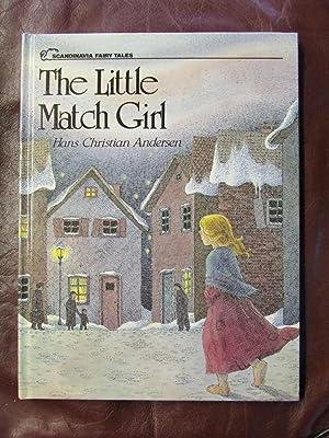 The Little Match Girl: Hans Christian ANDERSEN
