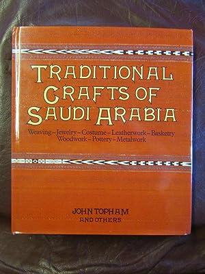 Traditional Crafts of Saudi Arabia: John TOPHAM