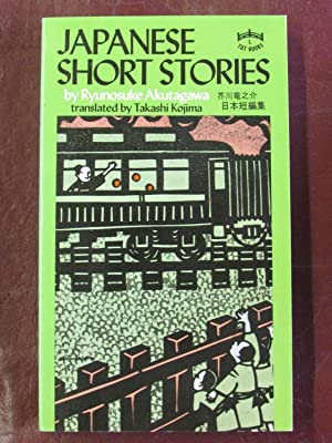 Japanese Short Stories: Ryunosuke AKUTAGAWA translated