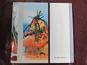 City Cafe Cookbook: edited by Mark
