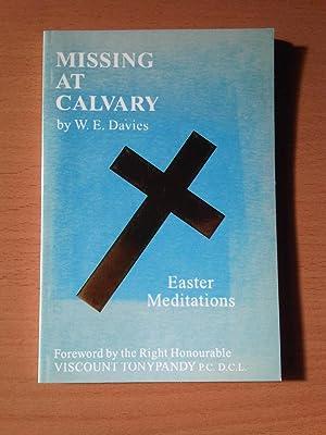 Missing At Calvary: W.E. Davies