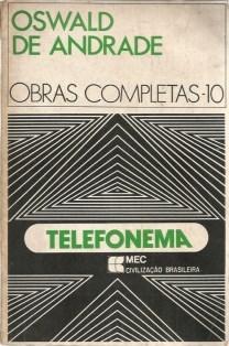 Telefonema (Oswald de Andrade - Obras Completas): Andrad, Oswald de
