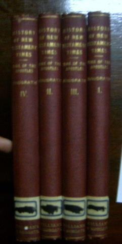 A History of New Testament Times The Time of the Apostles. 4 Volumes. Translated from the second ...