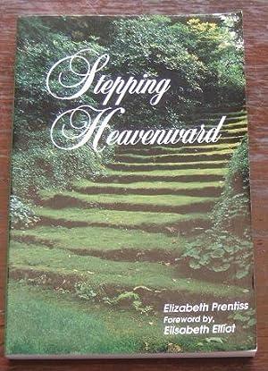 Stepping Heavenward.: PRENTISS, ELIZABETH.