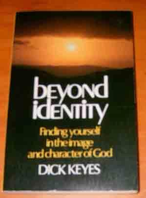 Beyond Identity Finding yourself in the image: KEYES (DICK).