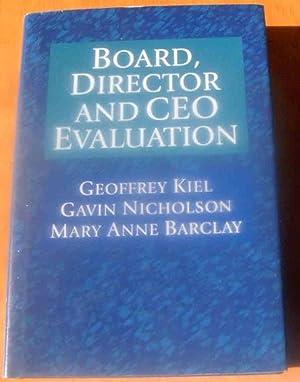 Board, Director and Ceo Assessment.: KIEL, GEOFFREYVC.
