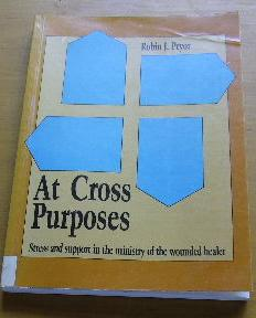 At Cross Purposes Stress and Support in: ROBIN J PRYOR.
