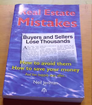 Real Estate Mistakes - How To Avoid: JENMAN, NEIL.