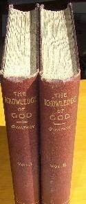 The Knowledge of God and its Historical Development.: GWATKIN (HENRY MELVILLE).