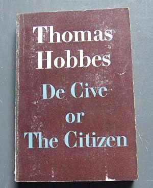 De Cive Or the Citizen.: THOMAS HOBBES.