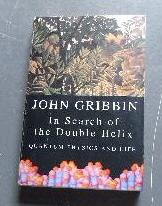 In Search of the Double Helix: Quantum: GRIBBIN, JOHN.