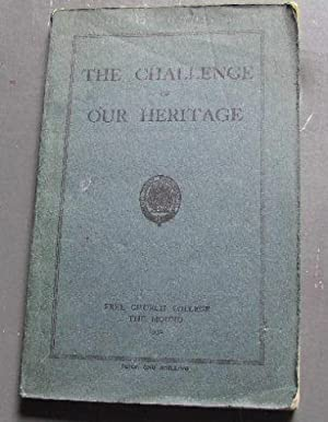 The Challenge of Our Heritage.