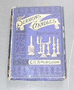 Sermons in Candles: Being Two Lectures upon the illustrations which may be found in Common Candles.