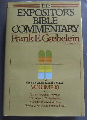 The Expositor's Bible Commentary Volume 10: Romans: GAEBELEIN (FRANK E.)