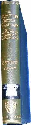 A Critical and Exegetical Commentary on The Book of Esther.: PATON (LEWIS BAYLES).