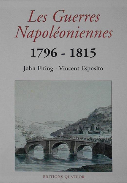 les guerres napol oniennes 1796 1815 complet en 2 volumes relie cartes napoleon par elting. Black Bedroom Furniture Sets. Home Design Ideas