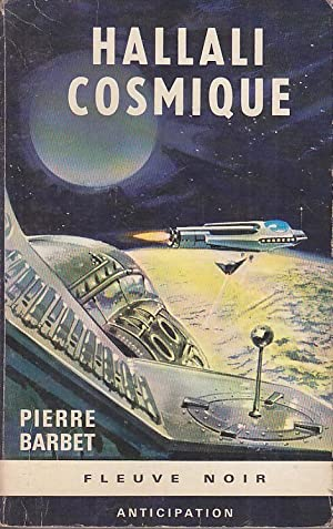 HALLALI COSMIQUE Il s'agit du dernier Fleuve: Pierre BARBET.