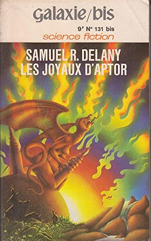 LES JOYAUX D'APTOR. Edition Originale COUVERTURE par: Samuel R. DELANY.