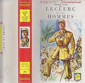 LECLERC ET SES HOMMES. Illustre par Raoul: Pierre NORD.