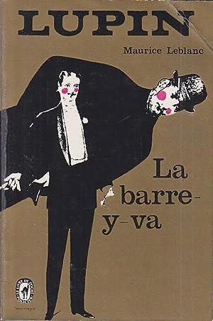 ARSENE LUPIN La BARRE Y VA Poche: Maurice LEBLANC
