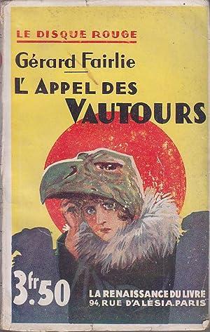 L Appel des Vautours 1932 DISQUE ROUGE: Gerard FAIRLIE