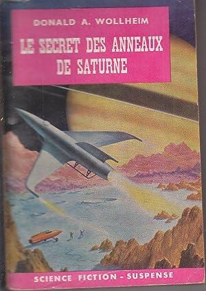 Le SECRET DES ANNEAUX DE SATURNE 1960: Donald WOLLHEIM