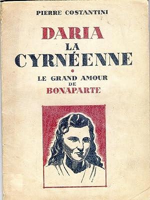 DARIA LA CYRNEENNE LE GRAND AMOUR DE: Pierre COSTANTINI