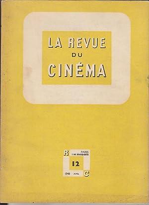 LA REVUE DU CINEMA 12 1948 Lo: Jean Georges AURIOL