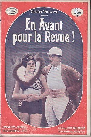 EN AVANT POUR LA REVUE Cinema Bibliotheque: Marcel Willaume