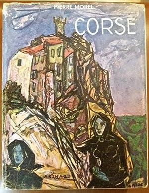 LA CORSE Arthaud 1951 ILLUSTRE Epuise AVEC: Pierre Morel