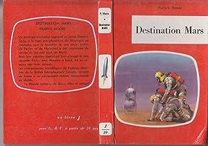 DESTINATION MARS 1960 Illustre Couleurs NARDINI Mission: Patrick MOORE