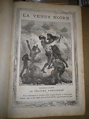 LA VENUS NOIRE Voyage dans l AFRIQUE: Adolphe Belot