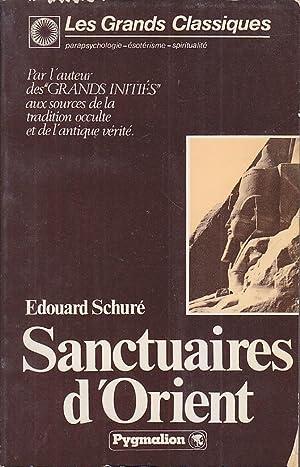 SANCTUAIRES D ORIENT Egypte Grece Palestine: Edouard SCHURE