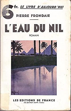 L'EAU DU NIL. COUVERTURE ILLUSTREE Couleurs par: Pierre FRONDAIE.