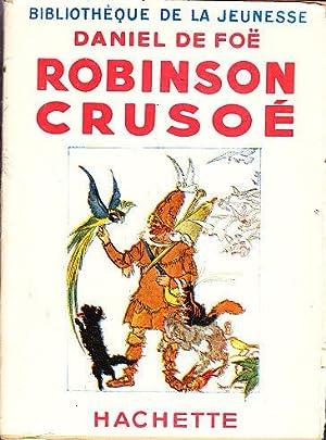 ROBINSON CRUSOE. ILLUSTRATIONS en noir par Felix: Daniel DE FOE.