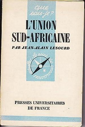 L'UNION SUD AFRICAINE. Afrique du Sud: Jean Alain LESOURD.