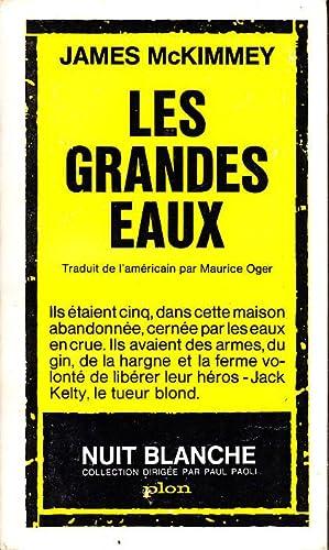 LES GRANDES EAUX.: James McKIMMEY.
